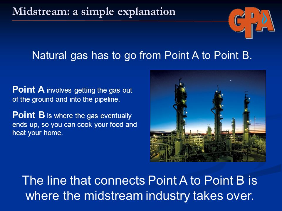 Midstream: a simple explanation