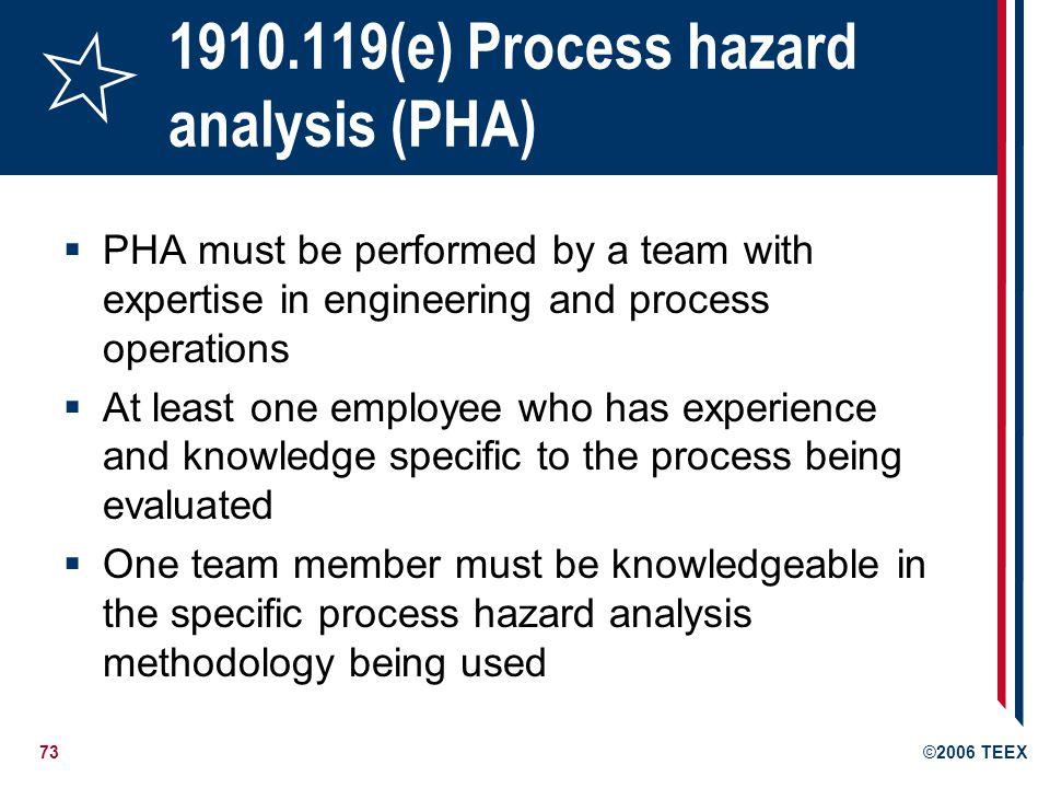 1910.119(e) Process hazard analysis (PHA)