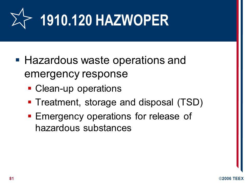 1910.120 HAZWOPER Hazardous waste operations and emergency response