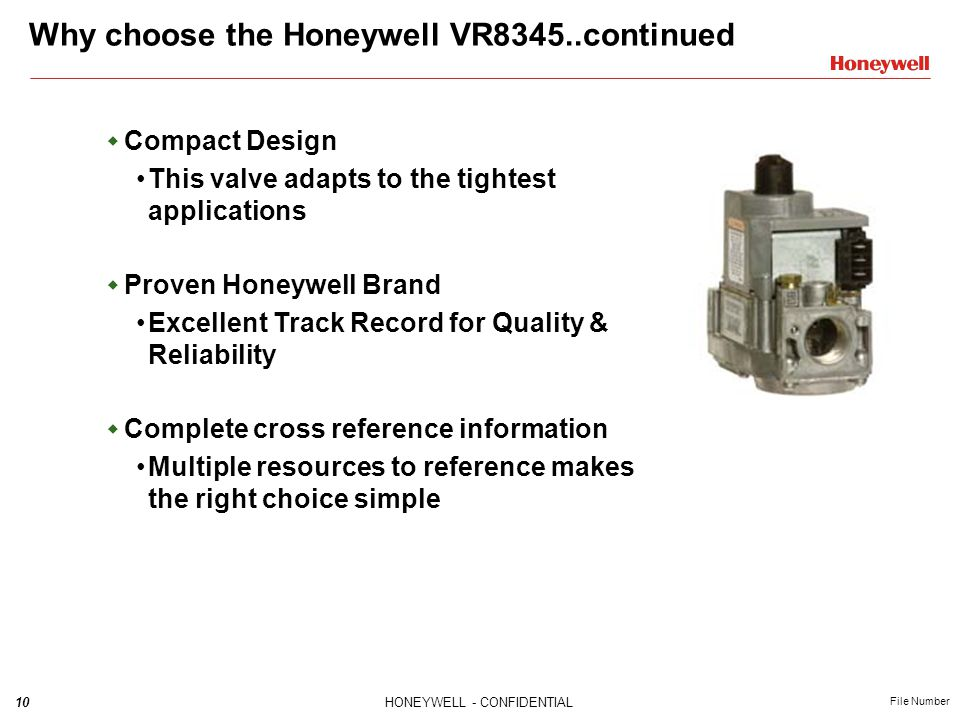 Why choose the Honeywell VR8345..continued