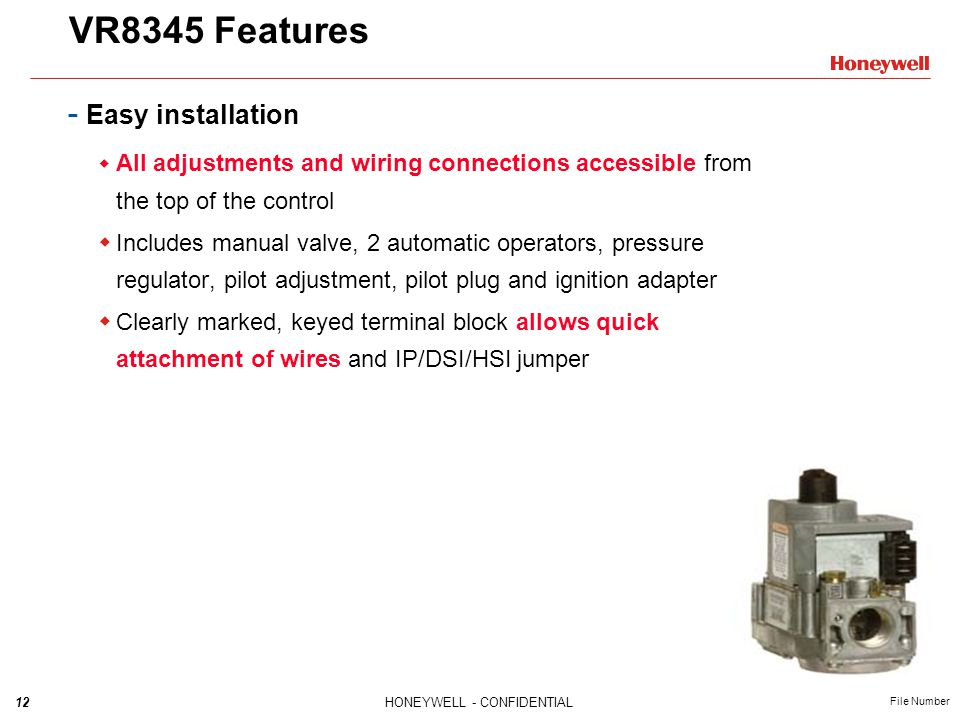 VR8345 Features Easy installation