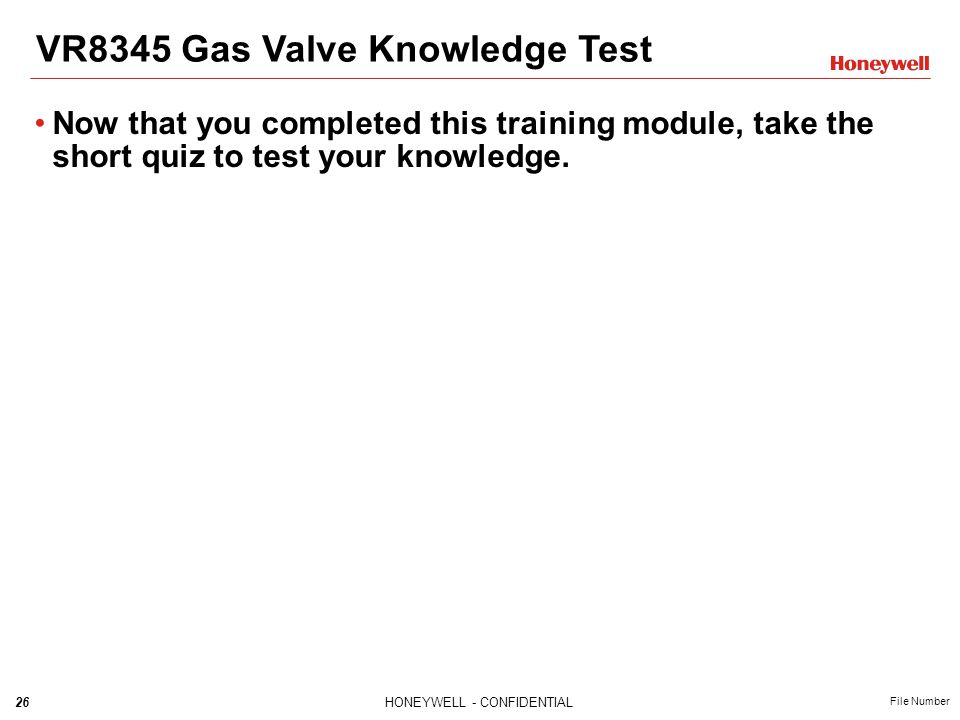 VR8345 Gas Valve Knowledge Test