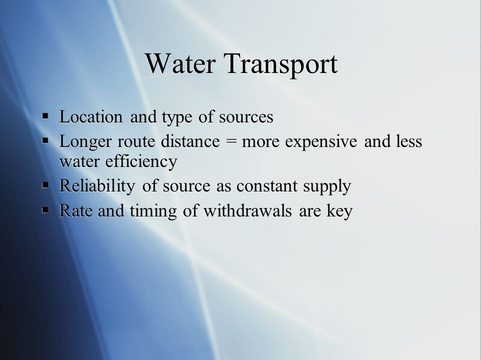 Water Transport Location and type of sources