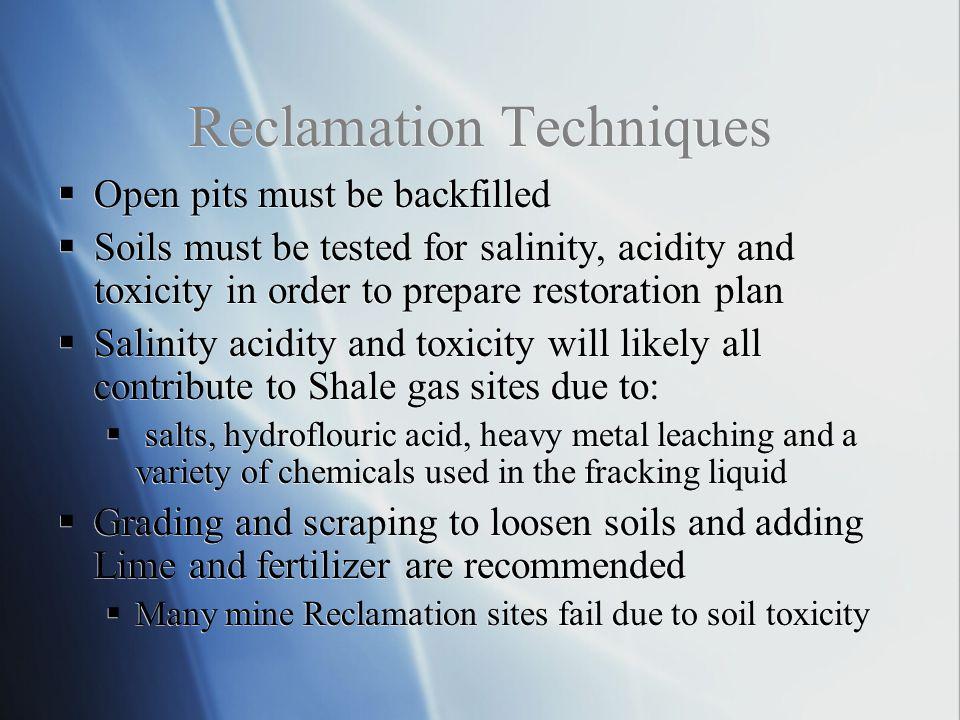 Reclamation Techniques