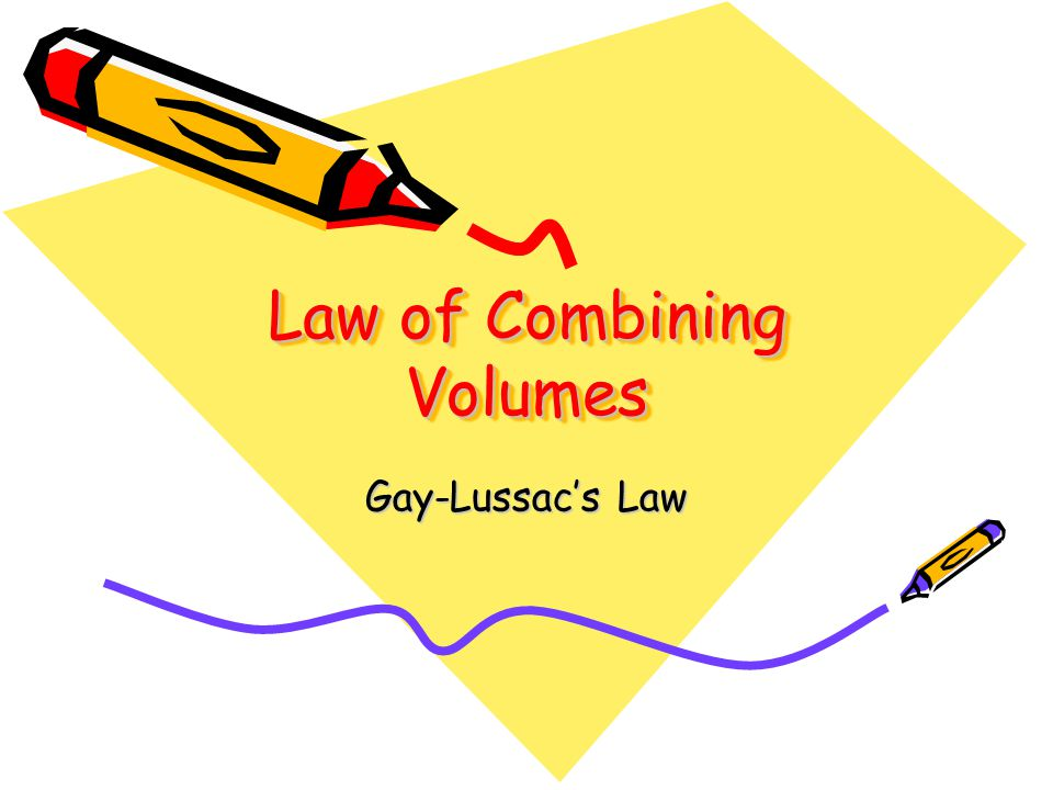Law of Combining Volumes
