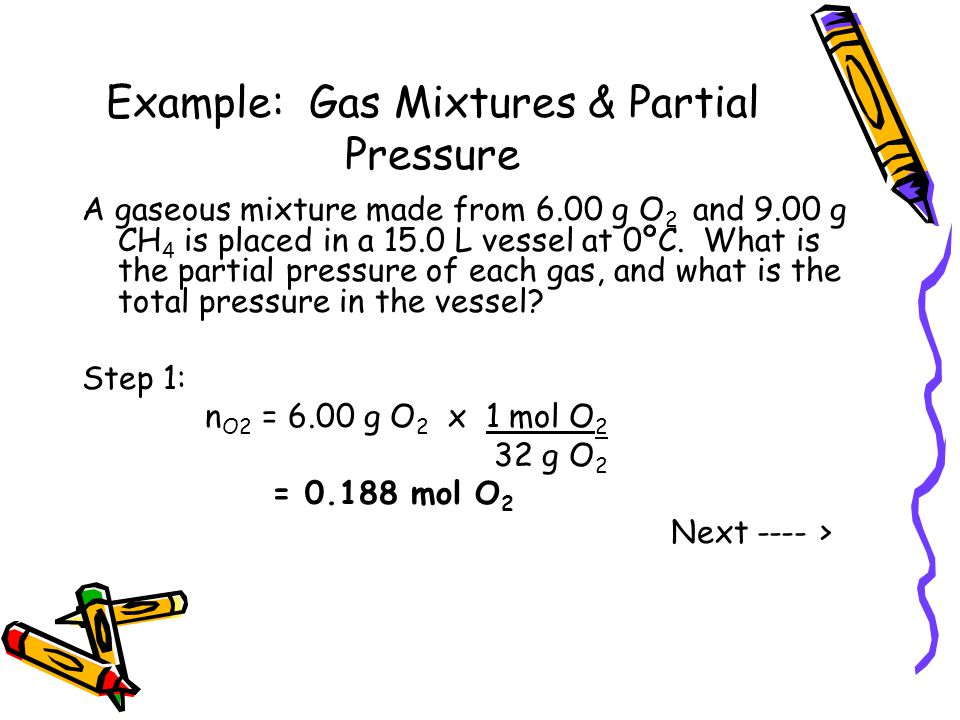 Example: Gas Mixtures & Partial Pressure
