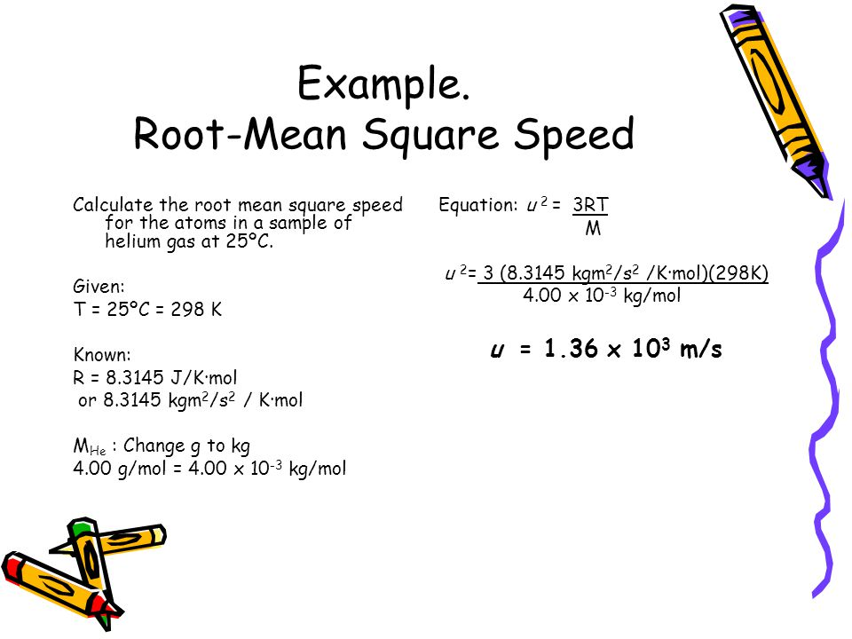 Example. Root-Mean Square Speed