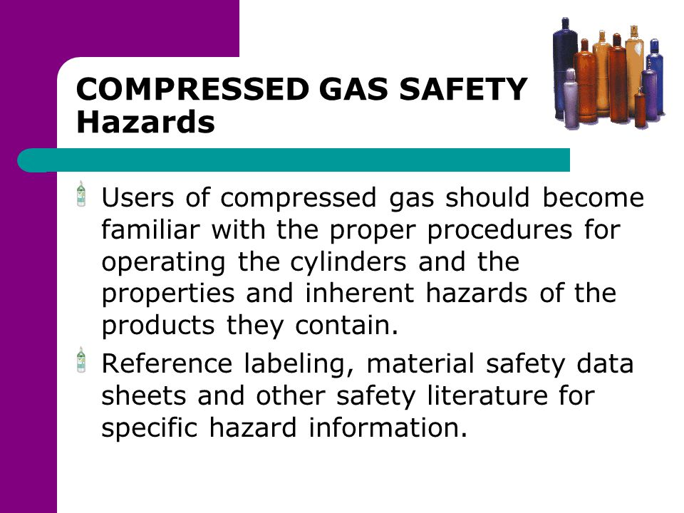COMPRESSED GAS SAFETY Hazards