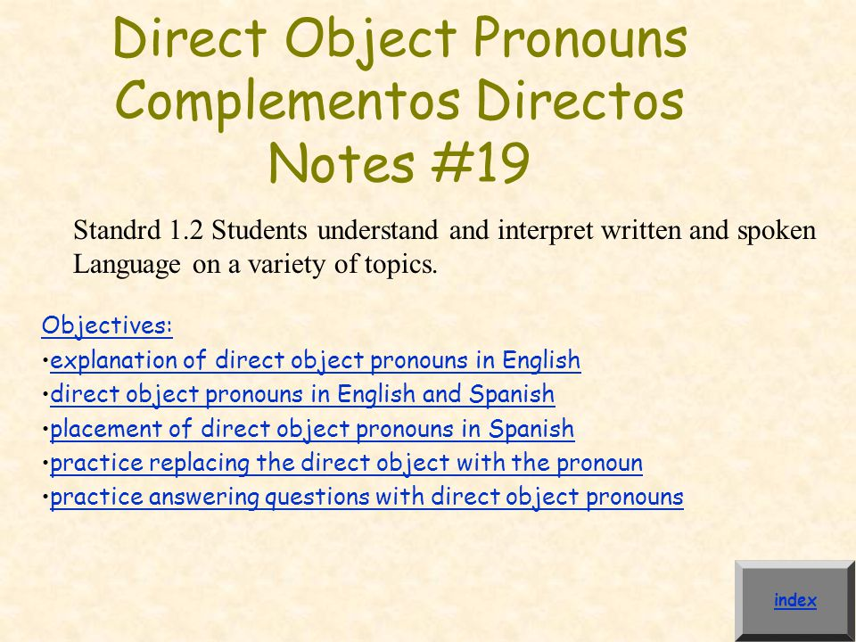 Direct Object Pronouns Complementos Directos Notes #19