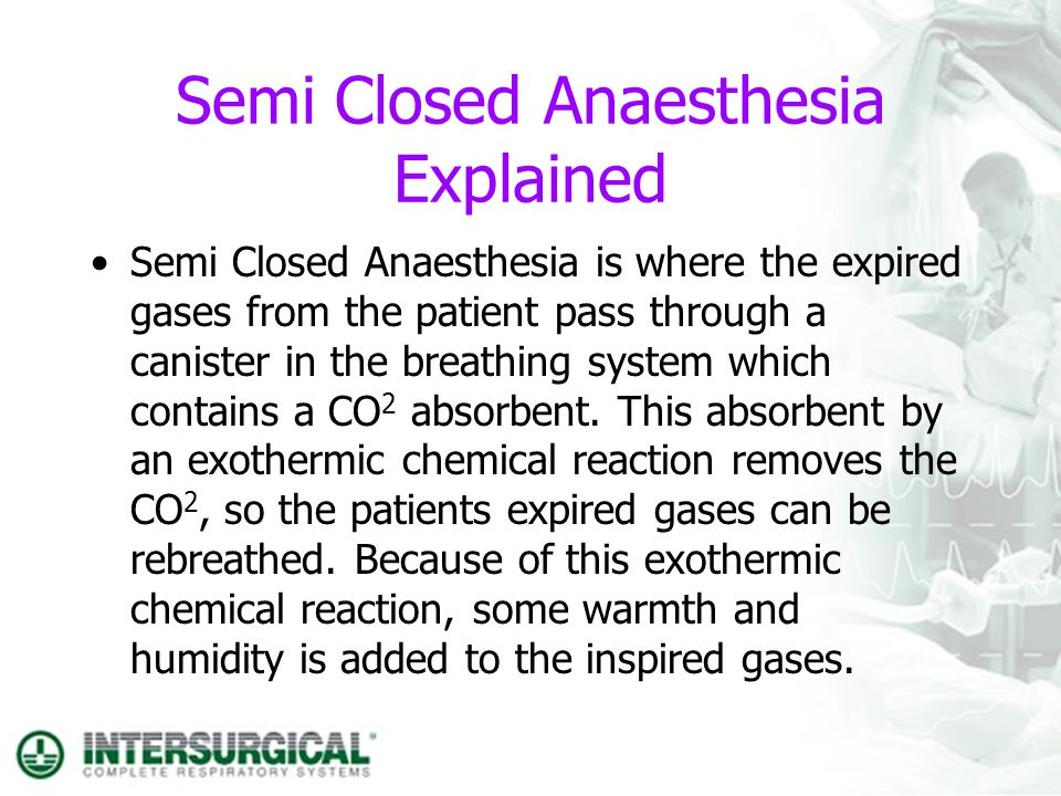 Semi Closed Anaesthesia Explained