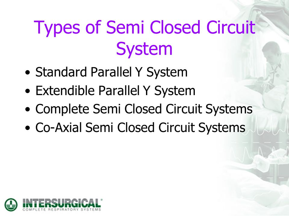 Types of Semi Closed Circuit System
