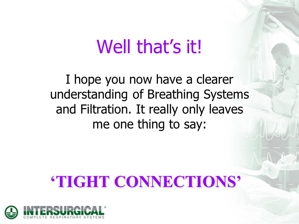 Well that's it! 'TIGHT CONNECTIONS'