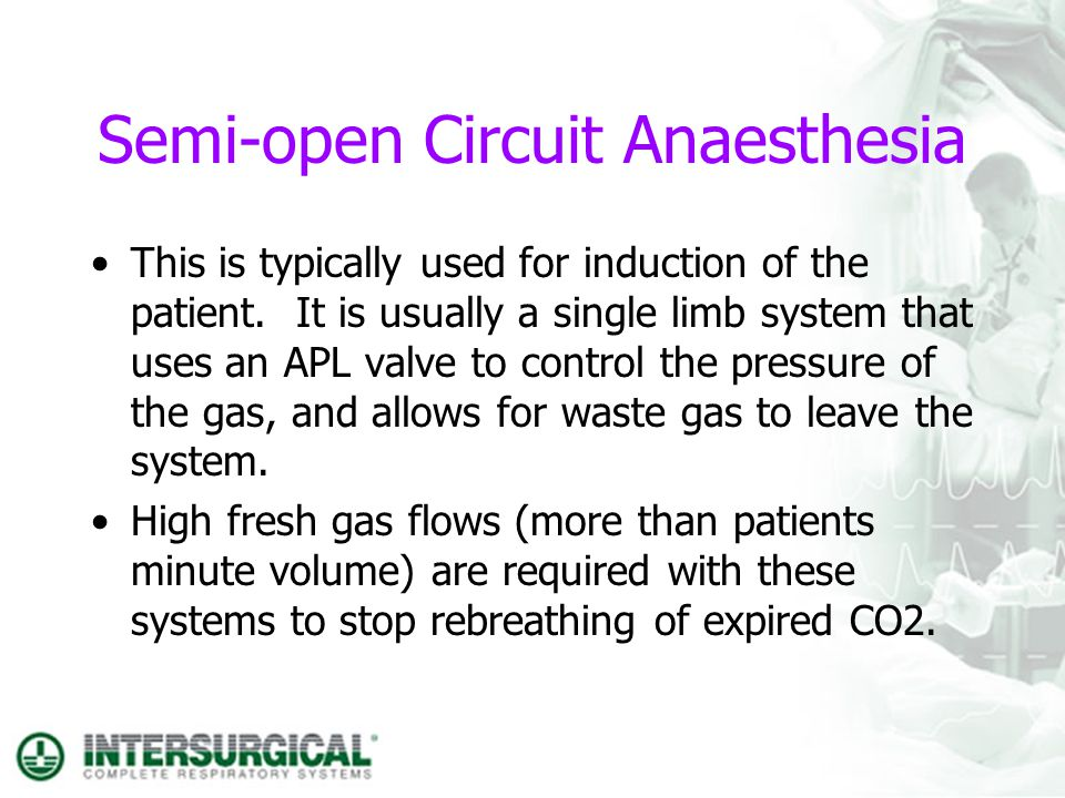 Semi-open Circuit Anaesthesia