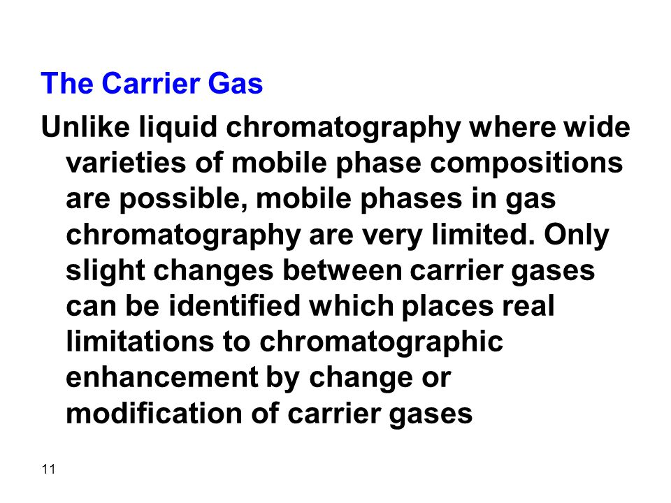 The Carrier Gas