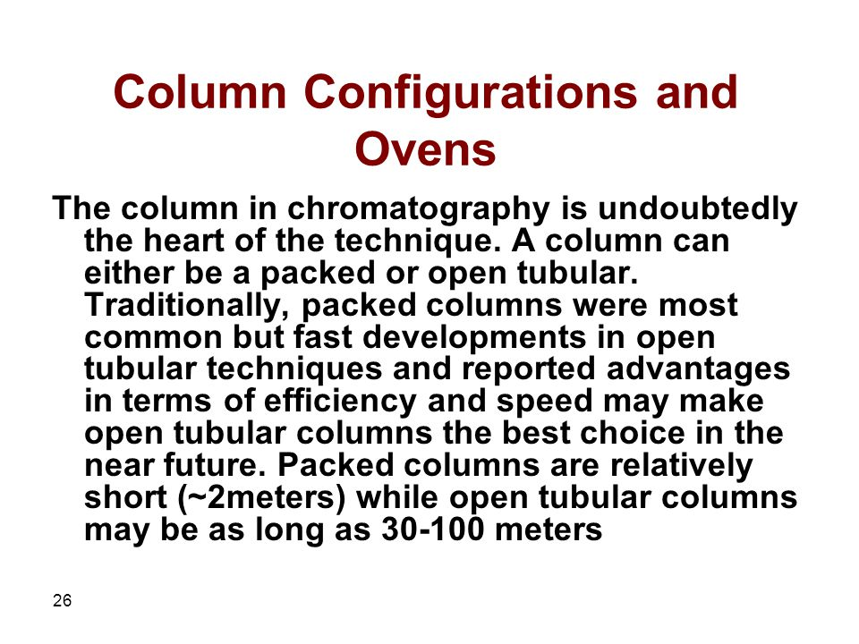 Column Configurations and Ovens