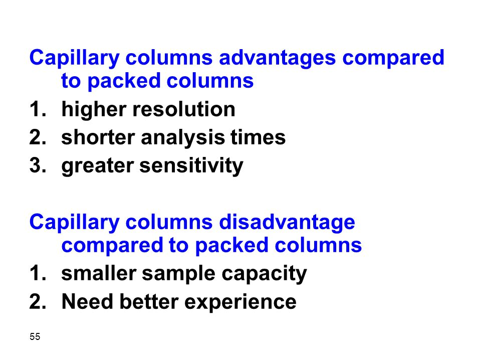 Capillary columns advantages compared to packed columns