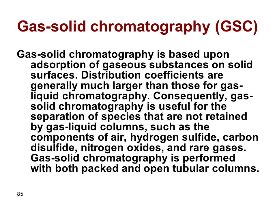 Gas-solid chromatography (GSC)