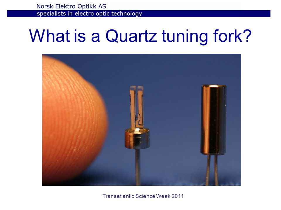 What is a Quartz tuning fork