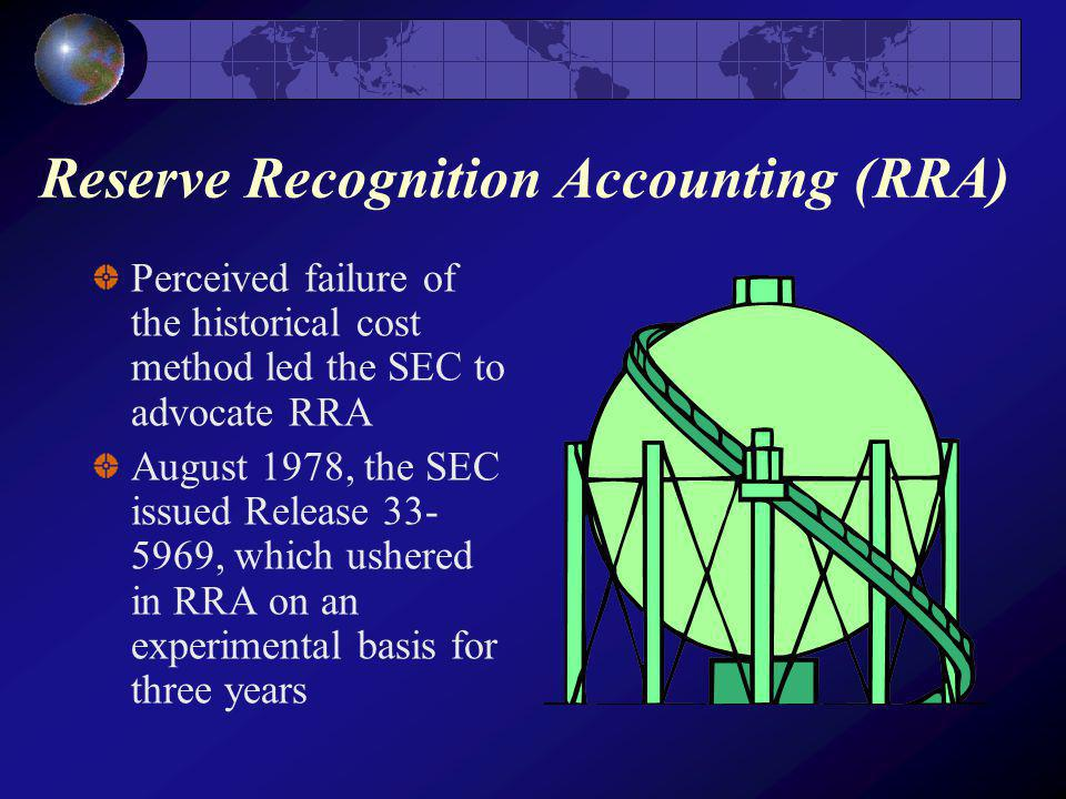 Reserve Recognition Accounting (RRA)
