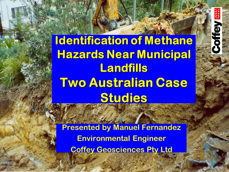 Identification of Methane Hazards Near Municipal Landfills Two Australian Case Studies