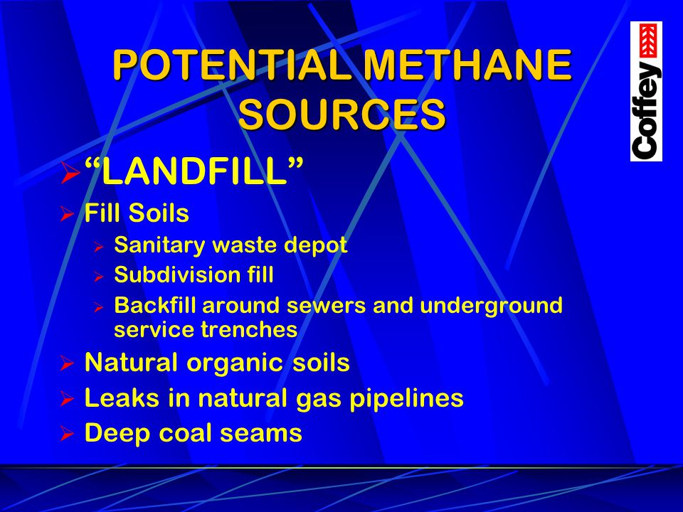 POTENTIAL METHANE SOURCES