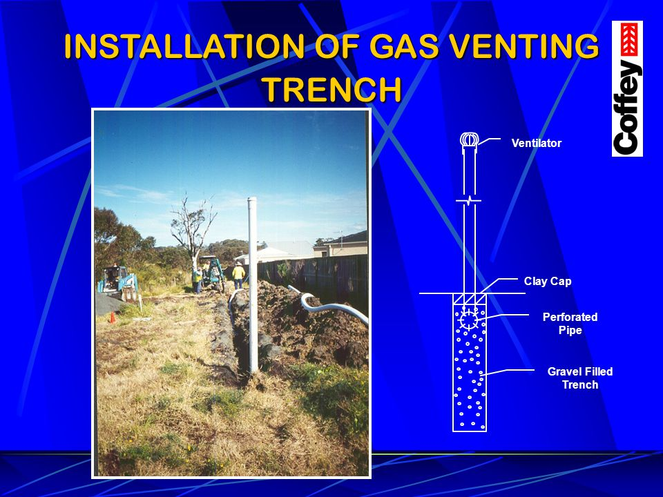 INSTALLATION OF GAS VENTING TRENCH
