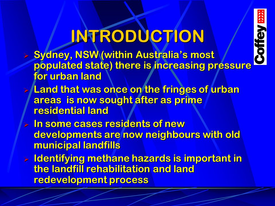INTRODUCTION Sydney, NSW (within Australia's most populated state) there is increasing pressure for urban land.