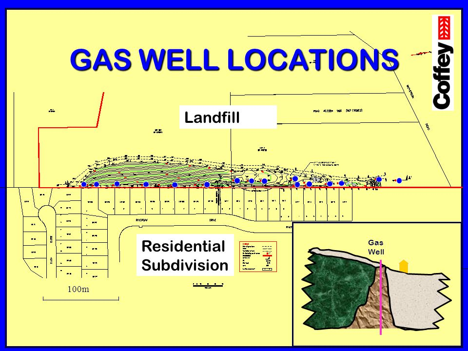 GAS WELL LOCATIONS Landfill Residential Subdivision Gas Well 100m