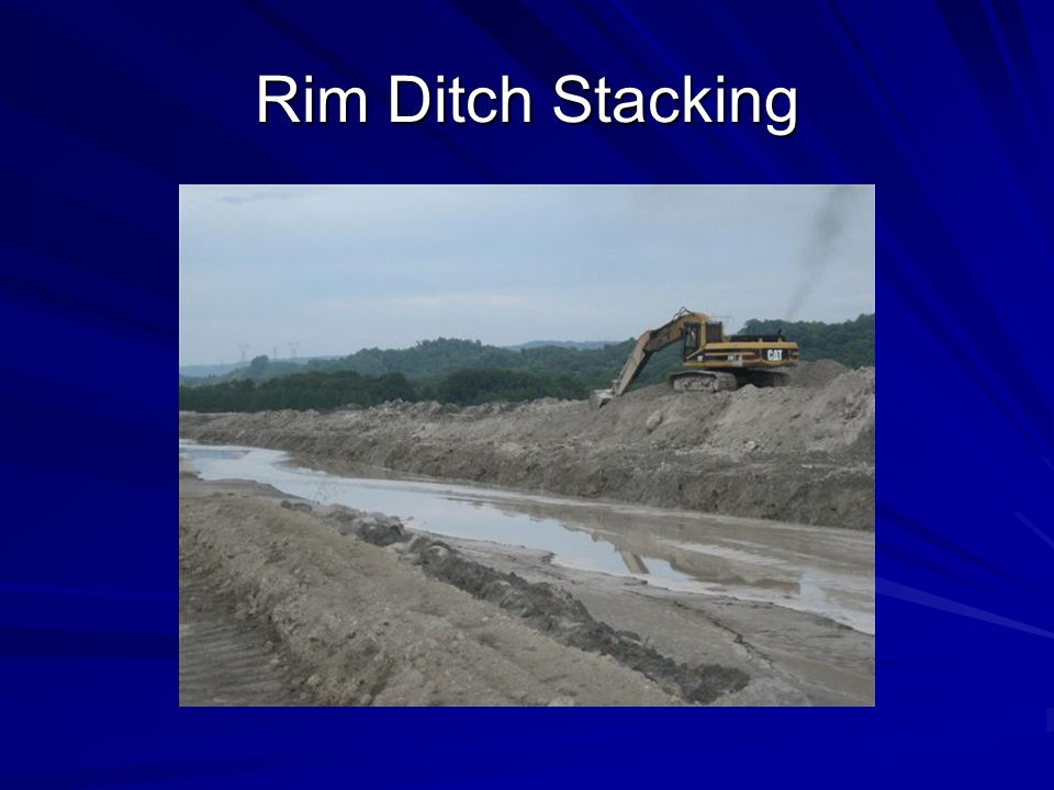 Rim Ditch Stacking