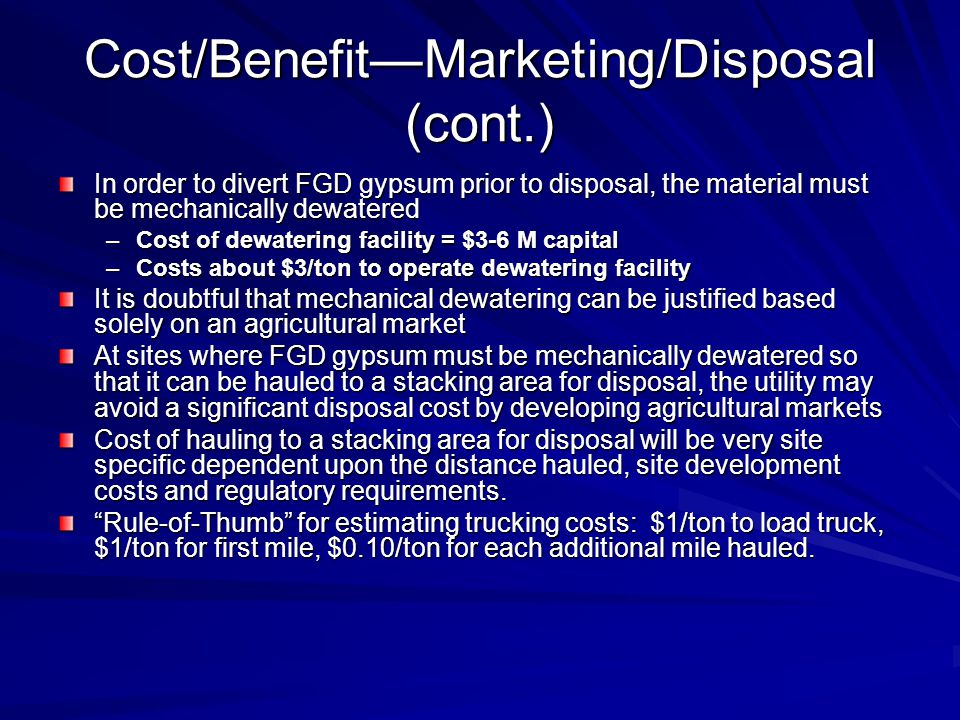 Cost/Benefit—Marketing/Disposal (cont.)