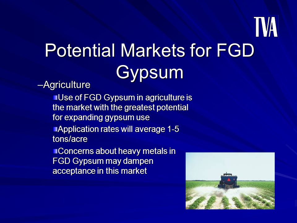 Potential Markets for FGD Gypsum