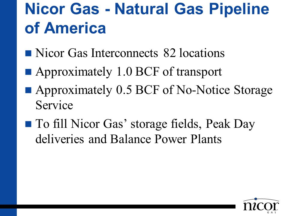 Nicor Gas - Natural Gas Pipeline of America