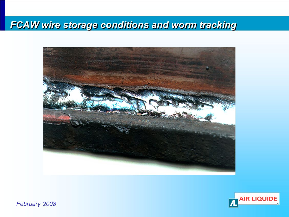FCAW wire storage conditions and worm tracking