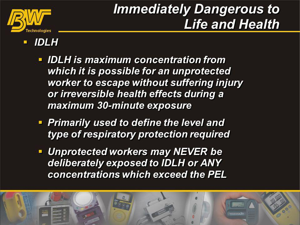 Immediately Dangerous to Life and Health