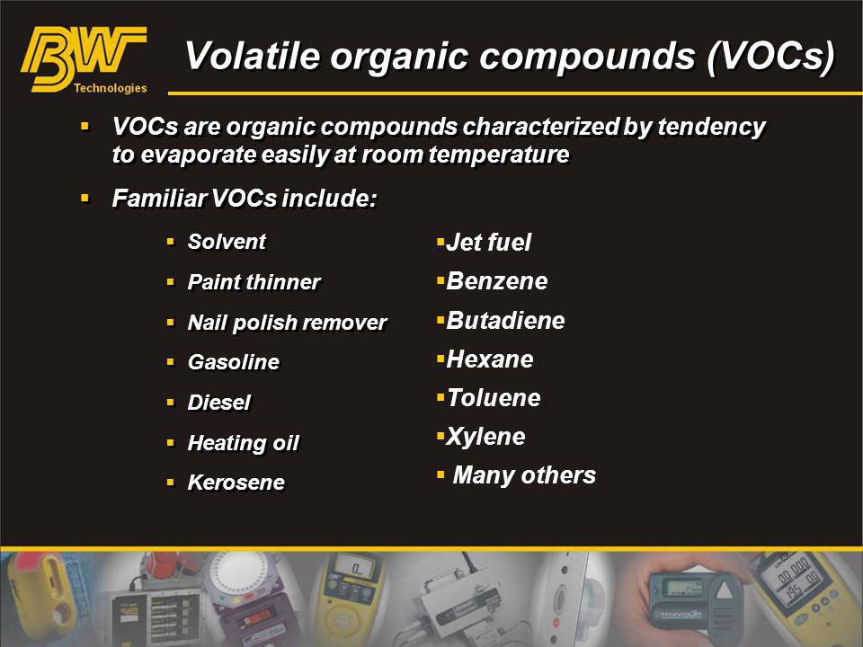Volatile organic compounds (VOCs)