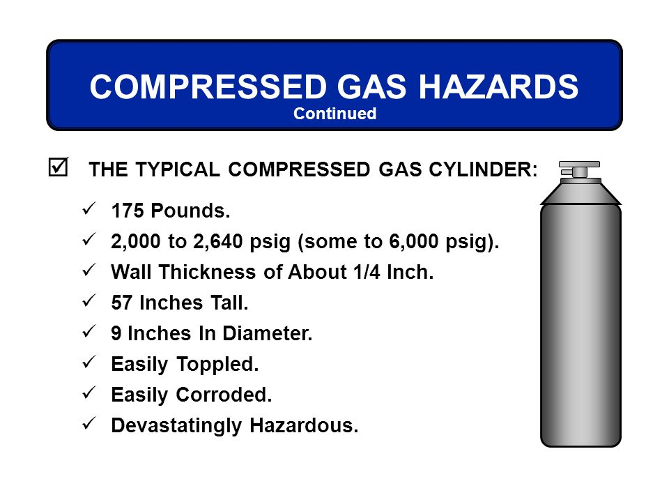 COMPRESSED GAS HAZARDS