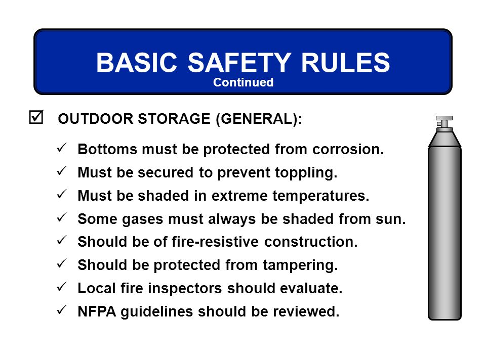 BASIC SAFETY RULES OUTDOOR STORAGE (GENERAL):