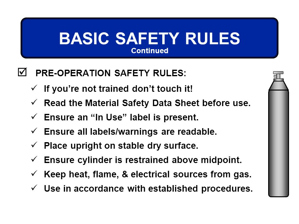 BASIC SAFETY RULES PRE-OPERATION SAFETY RULES: