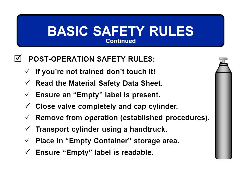 BASIC SAFETY RULES POST-OPERATION SAFETY RULES: