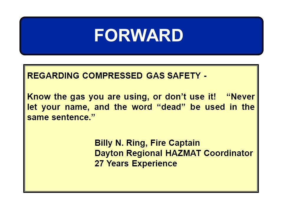 FORWARD REGARDING COMPRESSED GAS SAFETY -