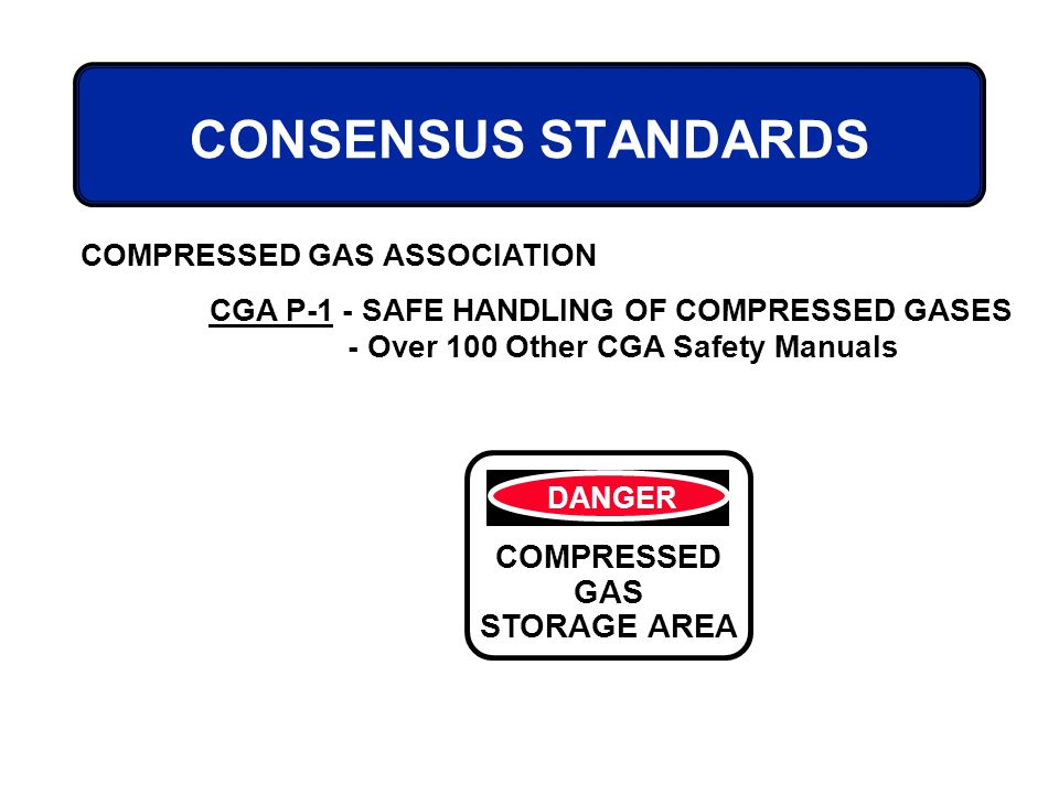 CONSENSUS STANDARDS COMPRESSED GAS STORAGE AREA