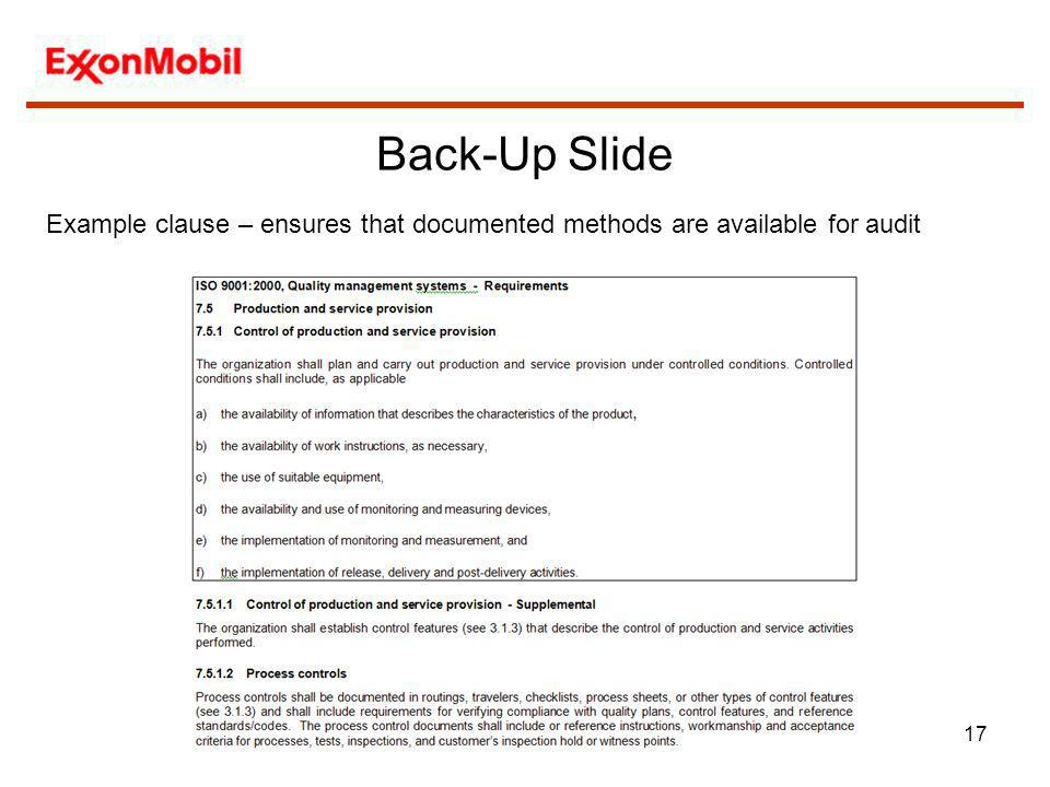 Back-Up Slide Example clause – ensures that documented methods are available for audit