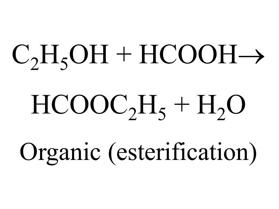 Organic (esterification)
