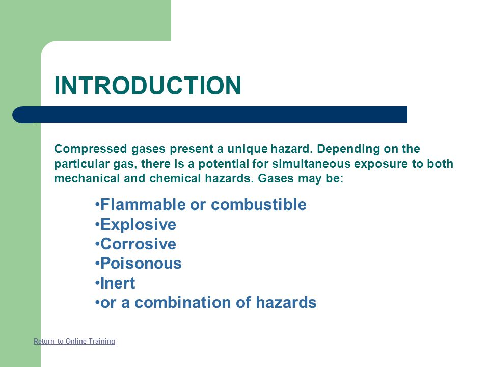 INTRODUCTION Flammable or combustible Explosive Corrosive Poisonous