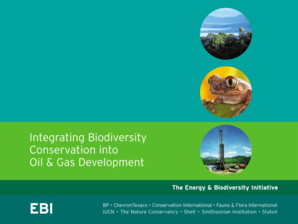 This presentation is designed to be used as a tool for raising awareness among colleagues and partners of the importance of integrating biodiversity conservation into oil and gas development, and methods and tools for doing so.