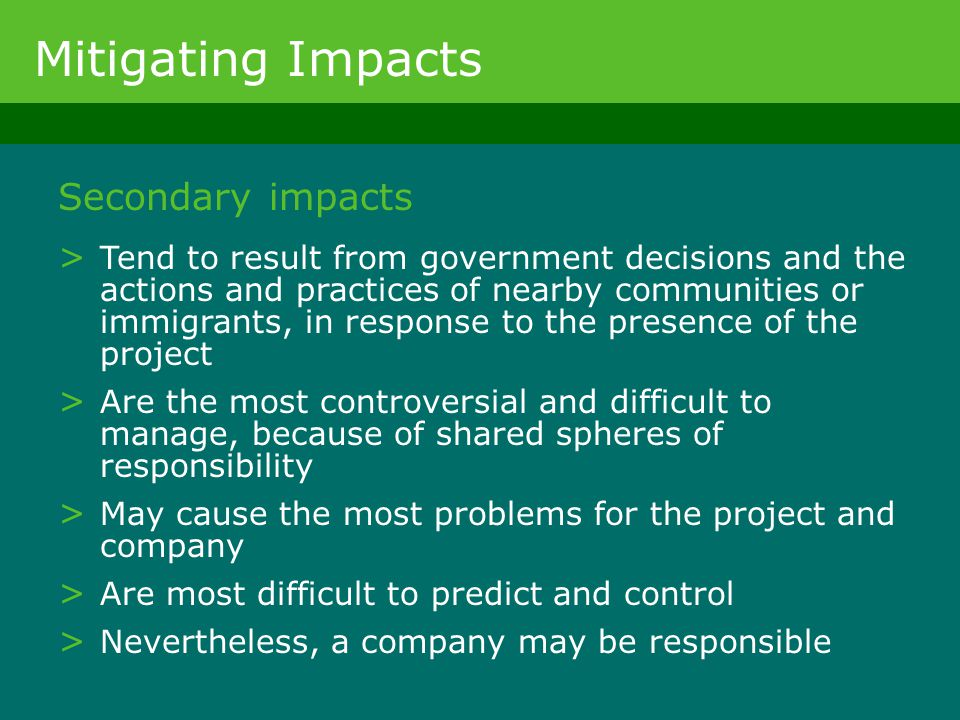 Mitigating Impacts Secondary impacts
