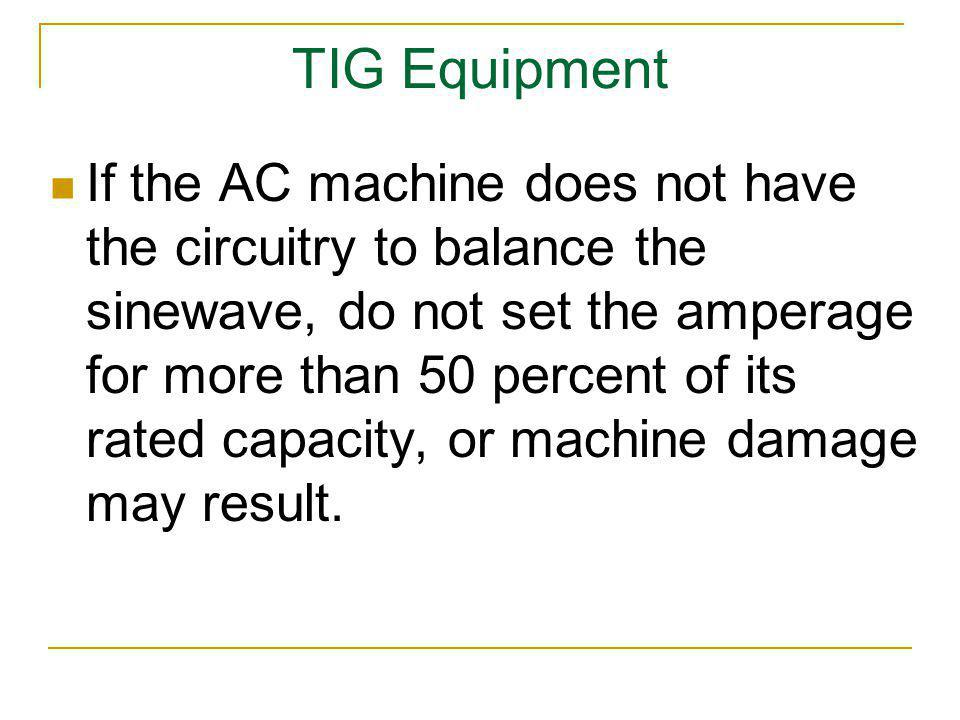 TIG Equipment