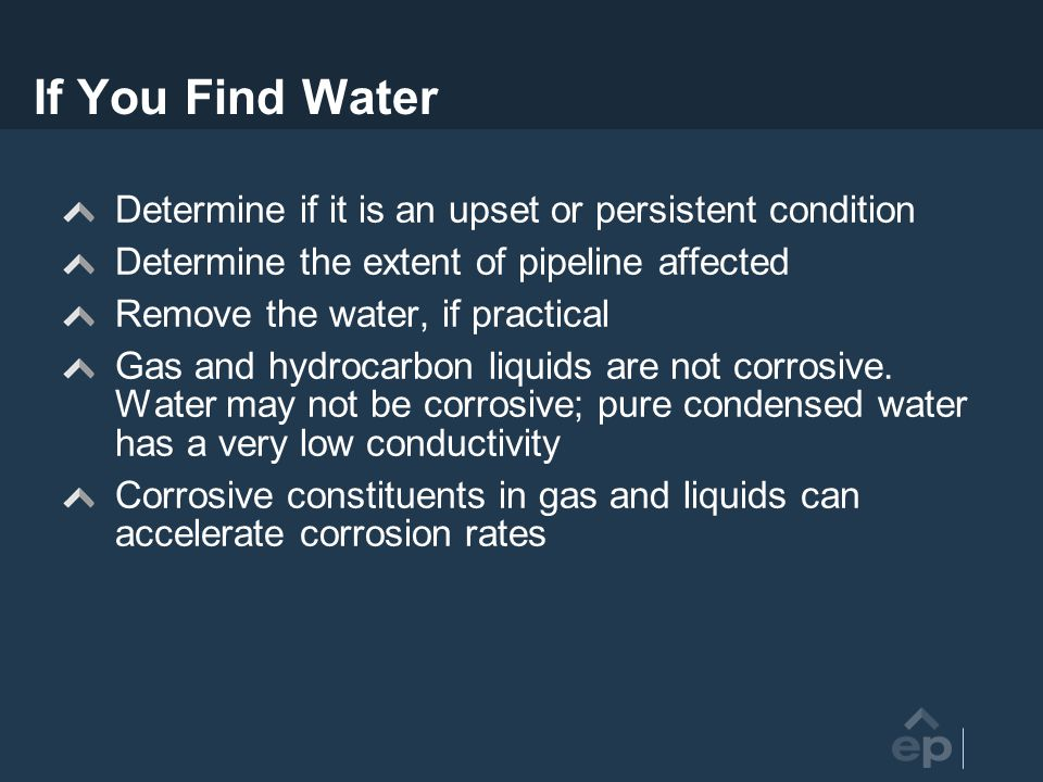 If You Find Water Determine if it is an upset or persistent condition