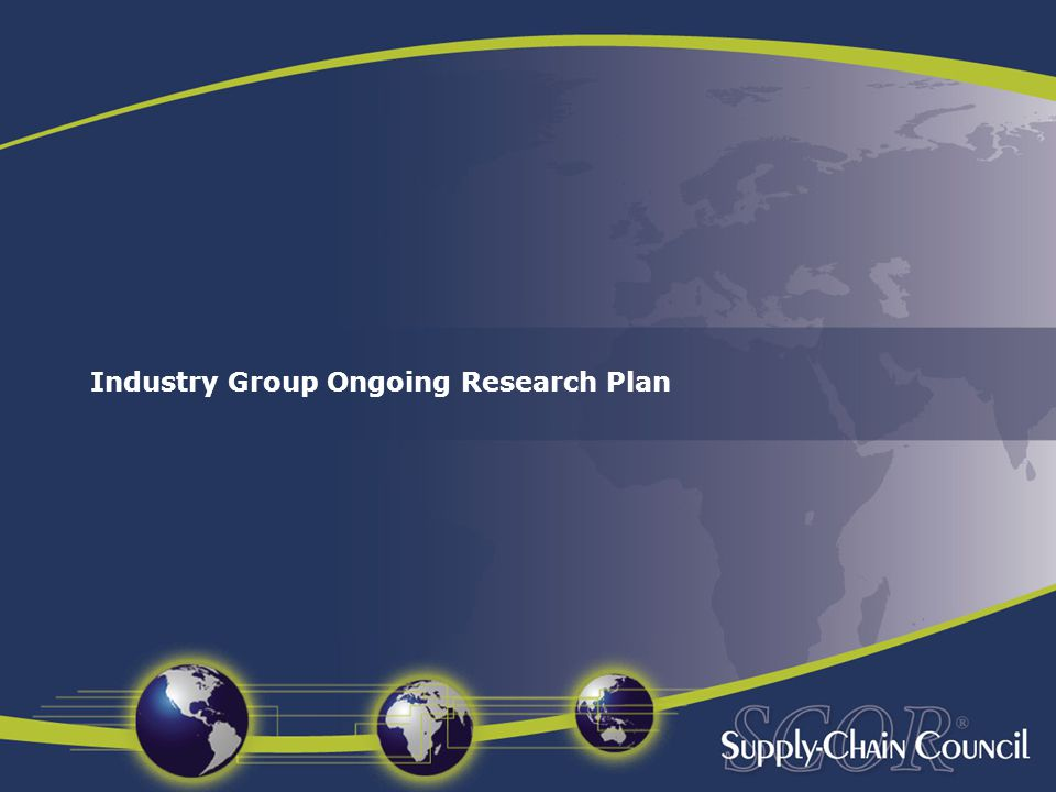 Industry Group Ongoing Research Plan