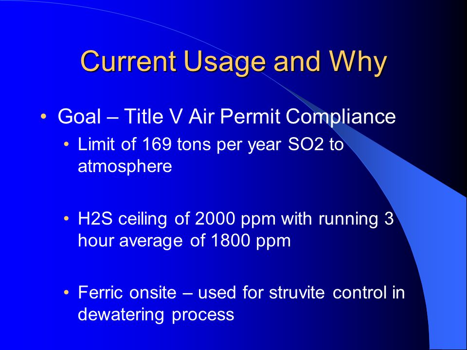 Current Usage and Why Goal – Title V Air Permit Compliance